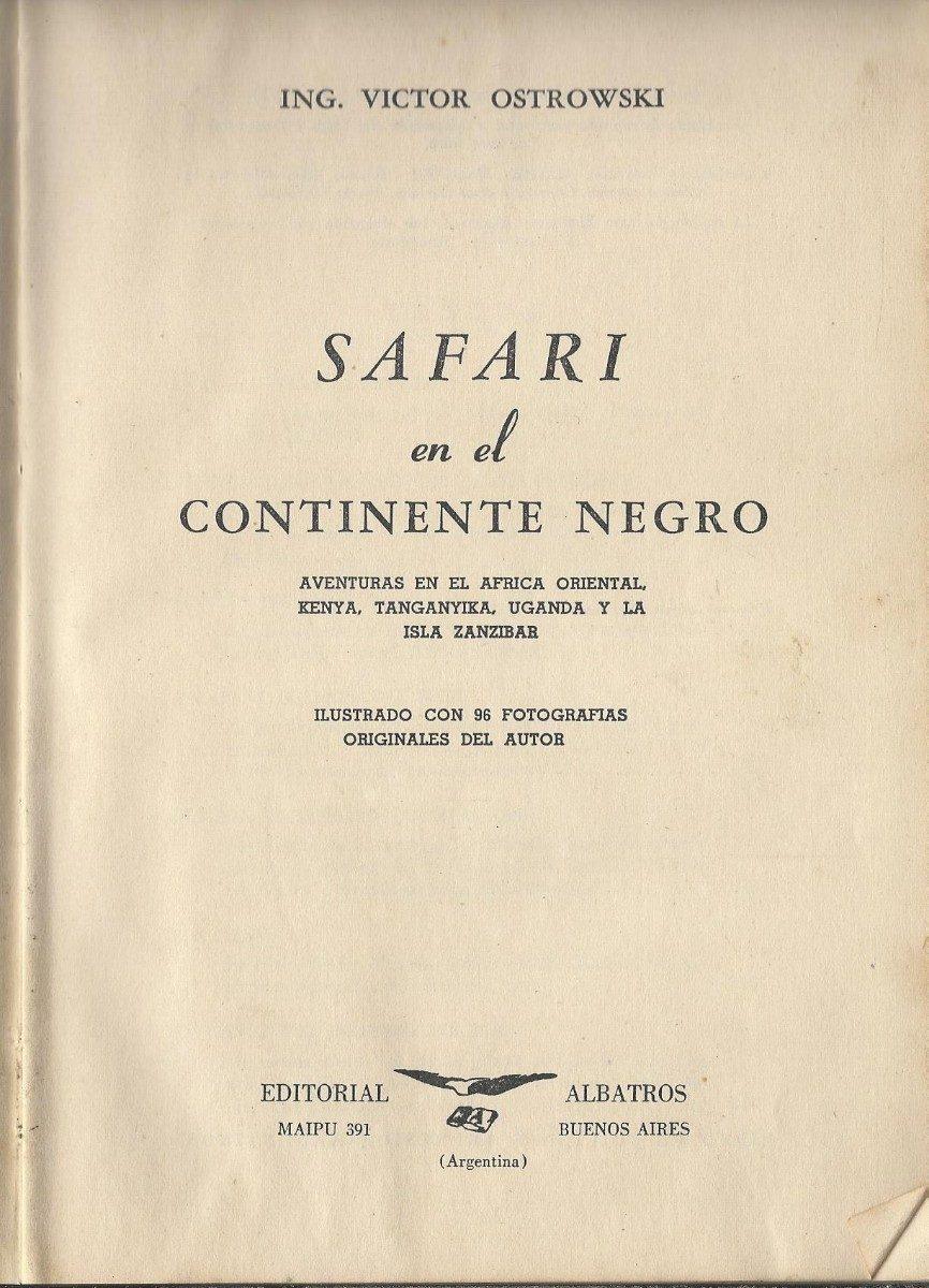 1953 - Safari En El Continente Negro, Victor Ostrowski