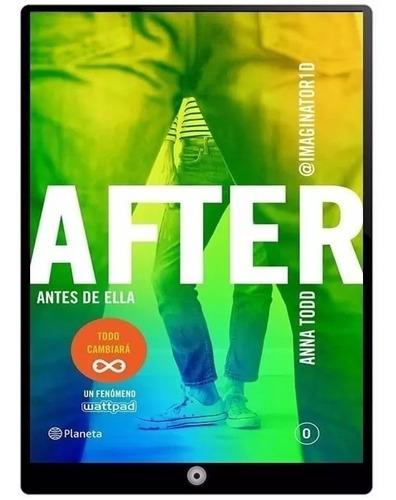 saga after anna todd coleccion 6 libros