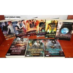 Saga Cazadores De Sombras. Libros Fisico