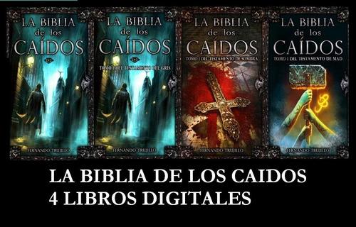 saga completa - la biblia de los caídos -  epub, pdf, mobi