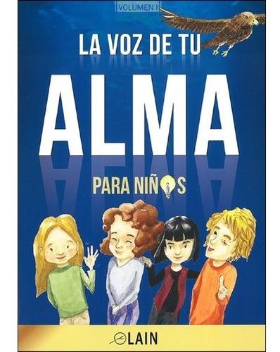 saga la voz de tu alma + niños (7 libros)- lain garcia calvo