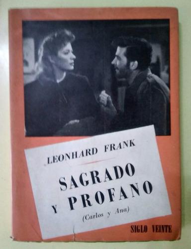 sagrado y profano ( carlos y ana) leonhard frank