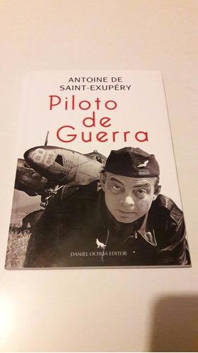 saint-exupery - piloto de guerra - edición cuidada c/solapas