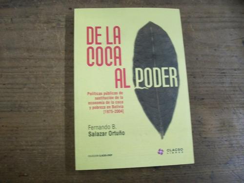 salazar ortuño de la coca al poder en bolivia 1975-2004