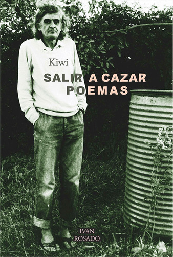 salir a cazar poemas - kiwi
