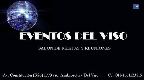 salón de fiestas zona norte / del viso / pilar / $650 t incl