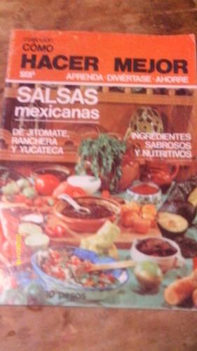 salsas mexicanas , cómo hacer mejor , año 1980