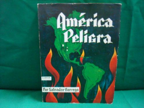 Salvador borrego america peligra