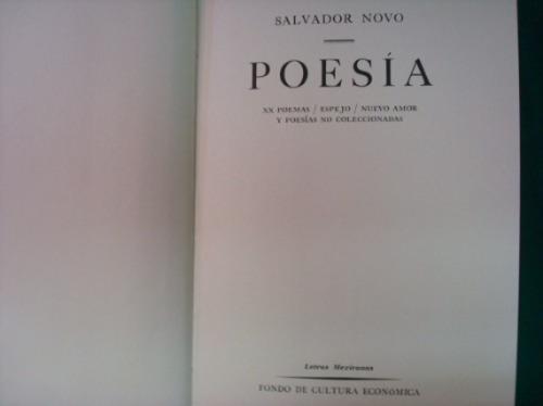 salvador novo, poesía, fce, méxico, 1961, 166 págs.