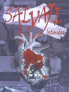 salvaje intimidad(libro novela y narrativa)
