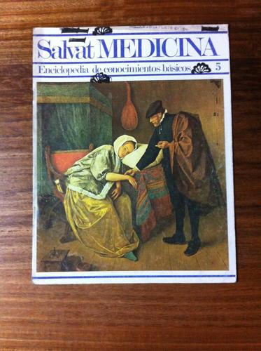 salvat medicina enciclopedia de conocimientos fascículo nº 5