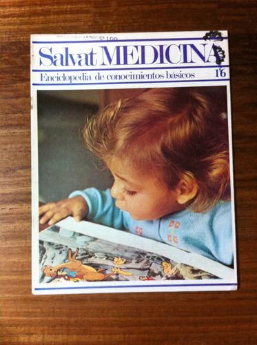 salvat medicina enciclopedia de conocimientos fascículo nº16