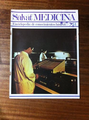 salvat medicina enciclopedia de conocimientos fascículo nº51