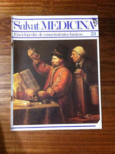 salvat medicina enciclopedia de conocimientos fascículo nº53