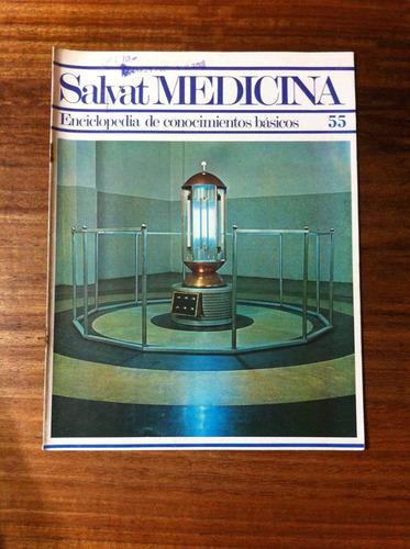 salvat medicina enciclopedia de conocimientos fascículo nº55