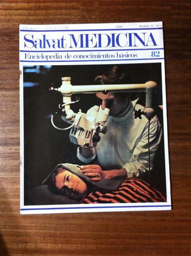 salvat medicina enciclopedia de conocimientos fascículo nº82