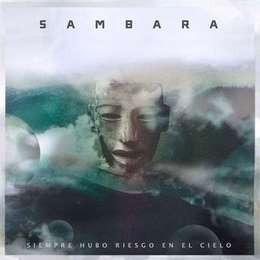 sambara siempre hubo riesgo en el cielo cd nuevo