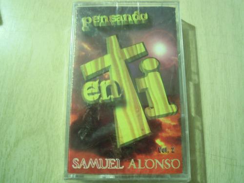 samuel alonso casette pensando en ti musica cristiana new