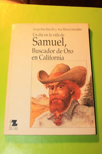 samuel  buscador de oro en california