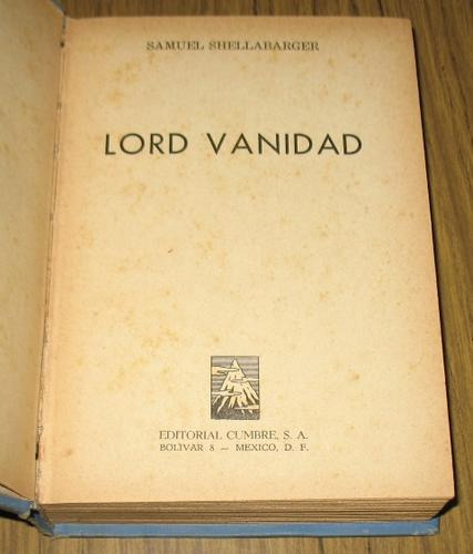 samuel shellabarger : lord vanidad - 1955 novela