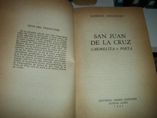 san juan de la cruz carmelita y poeta - robert sencourt