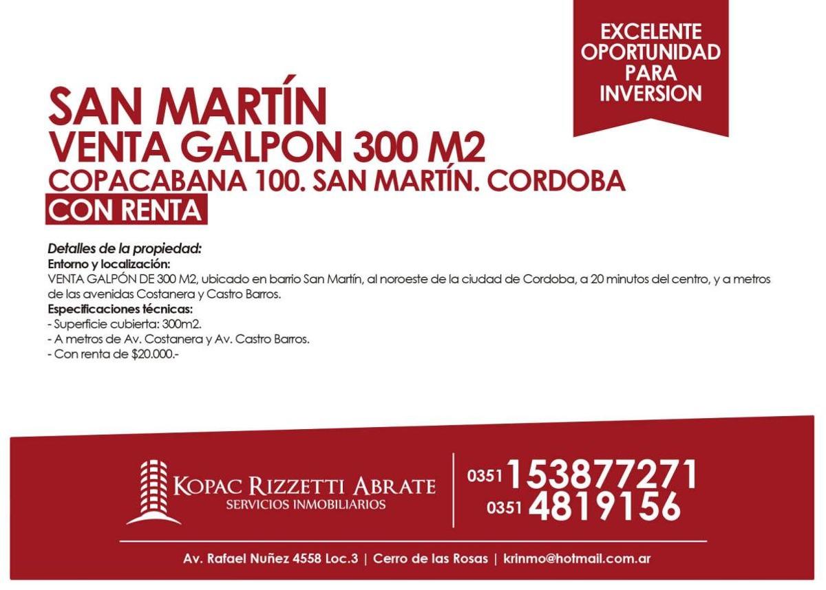 san martín (copacabana 100) - venta galpon 300 m2