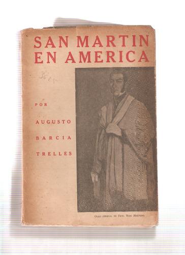 san martin en america - augusto garcia trelles -a