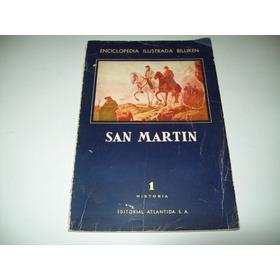 San Martín Historia Argentina Enc Ilustrada Billiken