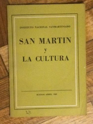 San Martín Y La Cultura - Instituto Nacional Sanmartiniano - $ 150,00