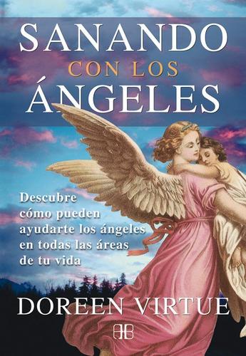 sanando con los ángeles, doreen virtue, arkano books