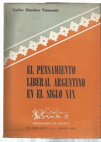 sánchez viamonte pensamiento liberal argentino en siglo xix