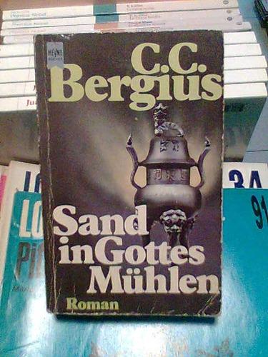 sand in gottes muhlen  bergius