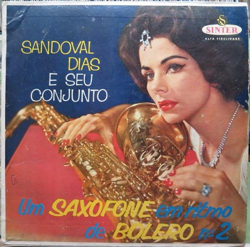 sandoval dias conjunto saxofone ritmo bolero n2  lp sinter