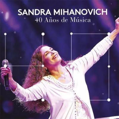 sandra mihanovich 40 años de musica cd + dvd nuevo