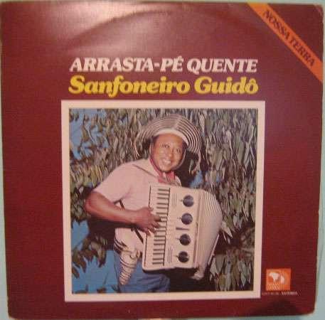 sanfoneiro guidô  -  arrasta-pé quente - stereo - 1980