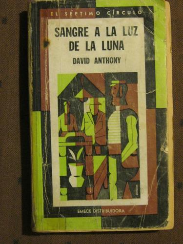 sangre a la luz de la luna, david anthony, el 7º circulo