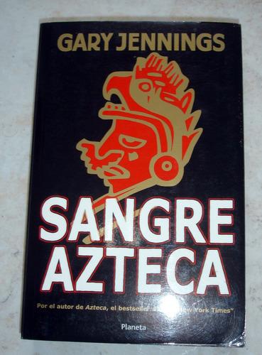 sangre azteca de gary jennings