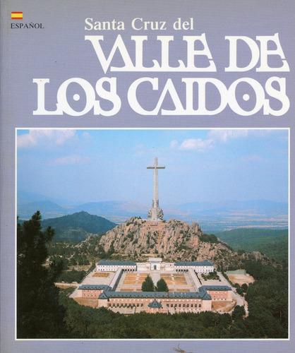 santa cruz del valle de los caídos - españa