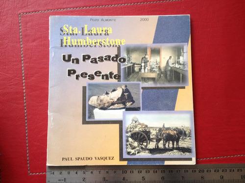 santa laura humberstone paul spaudo vasquez of. salitreras