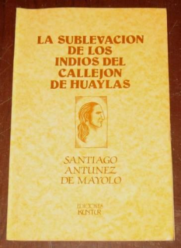 santiago antúnez mayolo sublevación indios callejón huaylas
