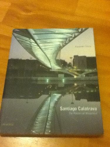 santiago calatrava the poetics of movement
