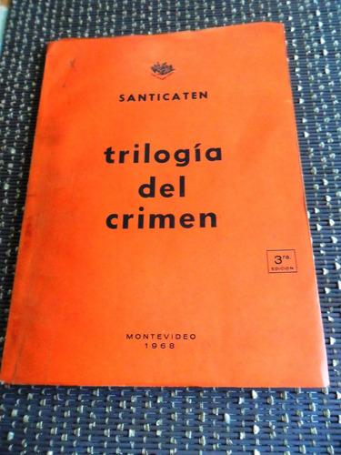 santicaten trilogia del crimen usado 1968