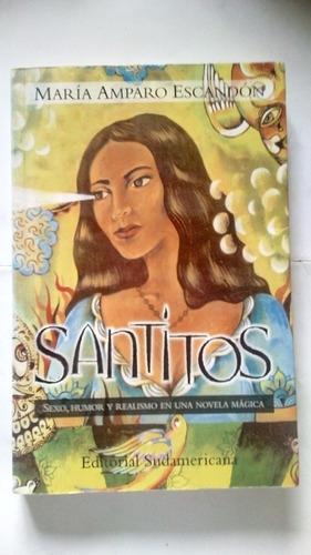 santitos - maria amparo escandon - sudamericana