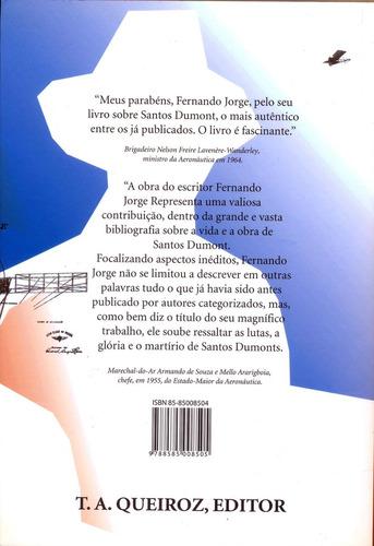 santos dumont - as lutas, a glória - 4ª edição - original