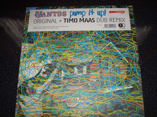 santos - maxi single - pump it up (original + timo maas dub)