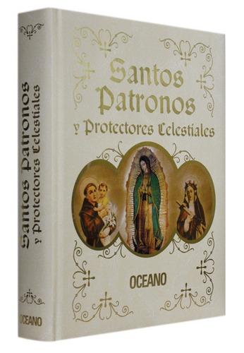 santos patronos y protectores celestiales