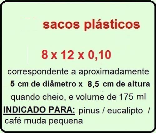 saquinho saco plástico para mudas - 8 x 12 x 0,10 - 100 ud