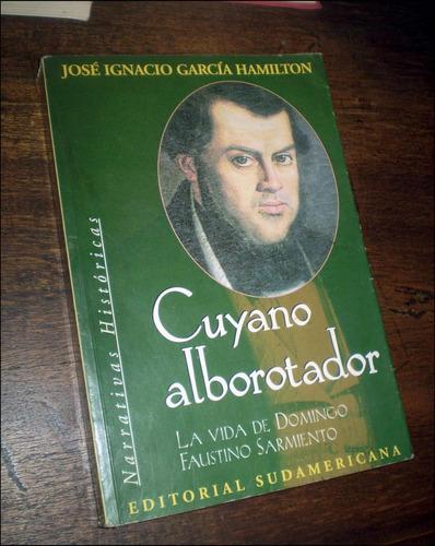 sarmiento / cuyano alborotador _ garcia hamilton
