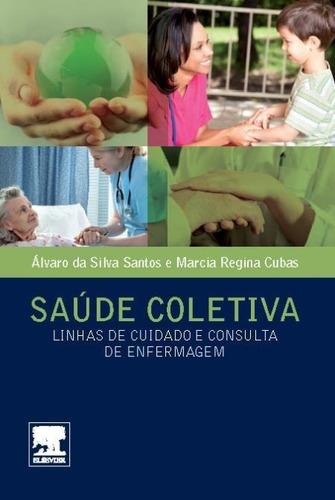saúde coletiva - linhas de cuidado e consulta de enfermagem