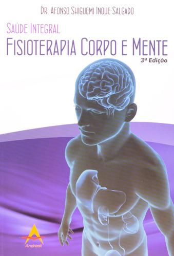 saúde integral: fisioterapia corpo e mente - promoção